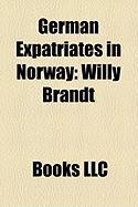 German Expatriates in Norway: Willy Brandt