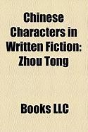 Chinese Characters in Written Fiction: Zhou Tong