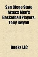 San Diego State Aztecs Men's Basketball Players: Tony Gwynn, Art Linkletter, Lorrenzo Wade, Ephraim Salaam, Michael Cage, Marcus Slaughter