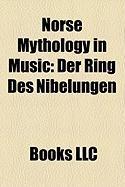 Norse Mythology in Music: Der Ring Des Nibelungen, Sigurd