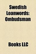 Swedish Loanwords: Ombudsman, Smrgsbord