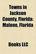 Towns in Jackson County, Florida: Malone, Florida