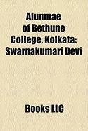 Alumnae of Bethune College, Kolkata: Swarnakumari Devi, Kadambini Ganguly, Kamini Roy, Tista Das, Kamala Das Gupta, Leela Roy