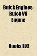 Buick Engines: Buick V6 Engine, Buick V8 Engine, Rover V8 Engine, Buick Straight-8 Engine
