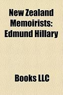New Zealand Memoirists: Edmund Hillary, John A. Lee, Geoffrey Cox, Edwin Stanley Brookes, Jnr.