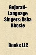 Gujarati-Language Singers: ASHA Bhosle, Lata Mangeshkar, Usha Uthup