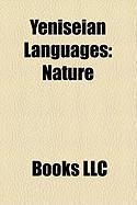 Yeniseian Languages: Jie, Ket Language, Karasuk Culture, Yugh Language, Kott Language, Arin Language, Assan Language, Pumpokol Language