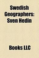 Swedish Geographers: Sven Hedin, Torsten Hgerstrand, Anders Rapp, Filip Hjulstrm