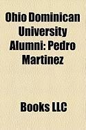 Ohio Dominican University Alumni: Pedro Martnez, Jonathan Snchez, Aden Ibrahim Aw Hirsi, Anne O'Hare McCormick