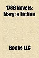 1788 Novels (Study Guide): Mary: A Fiction, Emmeline