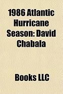 1986 Atlantic Hurricane Season: Hurricane Charley, Tropical Storm Andrew, Hurricane Bonnie