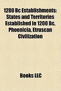 1200 BC Establishments: States and Territories Established in 1200 BC, Phoenicia, Etruscan Civilization