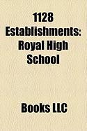 1128 Establishments: Dunfermline Abbey, Holyrood Abbey, Royal High School, Waverley Abbey, Tongerlo Abbey, Grimbergen Abbey
