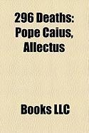 296 Deaths: Pope Caius