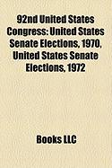 92nd United States Congress: United States Senate Elections, 1970, United States Senate Elections, 1972