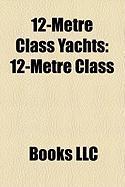 12-Metre Class Yachts: 12-Metre Class, Kz 7, Stars