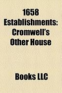1658 Establishments: Charles County, Maryland, Cromwell's Other House, Charles County Sheriff's Office, Hele's School, Nerchinsk