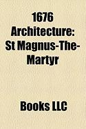 1676 Architecture: St Magnus-The-Martyr