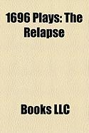 1696 Plays (Study Guide): The Relapse