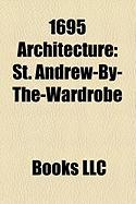 1695 Architecture: St. Andrew-By-The-Wardrobe