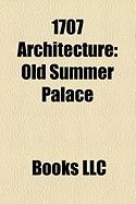 1707 Architecture: Old Summer Palace