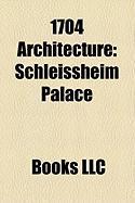 1704 Architecture: Schleissheim Palace
