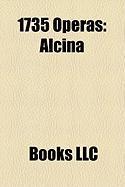 1735 Operas: Alcina