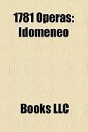 1781 Operas: Idomeneo