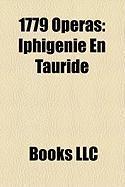 1779 Operas: Iphigenie En Tauride