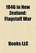 1846 in New Zealand: Flagstaff War