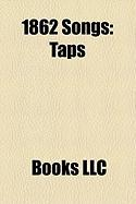 1862 Songs: Taps