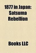1877 in Japan: Satsuma Rebellion