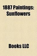 1887 Paintings: Sunflowers