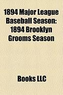 1894 Major League Baseball Season: 1894 Brooklyn Grooms Season
