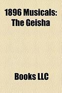 1896 Musicals: The Geisha