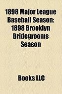 1898 Major League Baseball Season: 1898 Brooklyn Bridegrooms Season