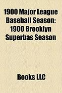 1900 Major League Baseball Season: 1900 Brooklyn Superbas Season
