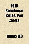 1910 Racehorse Births: Pan Zareta