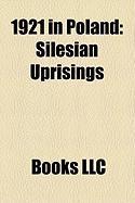 1921 in Poland: Silesian Uprisings