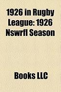 1926 in Rugby League: 1926 Nswrfl Season