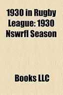 1930 in Rugby League: 1930 Nswrfl Season