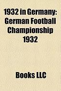 1932 in Germany: German Football Championship 1932