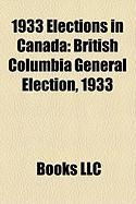1933 Elections in Canada: British Columbia General Election, 1933