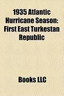 1935 Atlantic Hurricane Season: First East Turkestan Republic