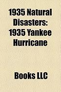 1935 Natural Disasters: 1935 Yankee Hurricane