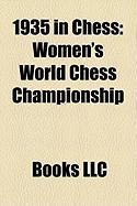1935 in Chess: Women's World Chess Championship