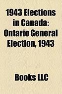 1943 Elections in Canada: Ontario General Election, 1943