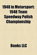 1948 in Motorsport: 1948 Team Speedway Polish Championship