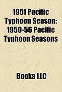 1951 Pacific Typhoon Season: 1950-56 Pacific Typhoon Seasons