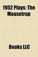 1952 Plays (Study Guide): The Mousetrap